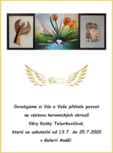 Výstava keramických obrazů Věry Katky Tatarkovičové, Galerie Anděl Olomouc 13.-25. 7. 2020